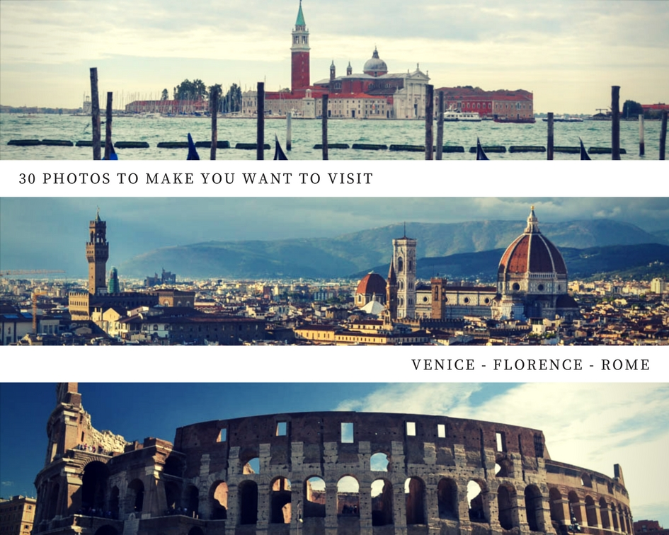 3O photos to make you want to visit Venice, Florence and Rome